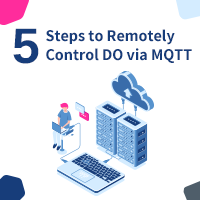 5 Steps To Remotely Control DO Via MQTT
