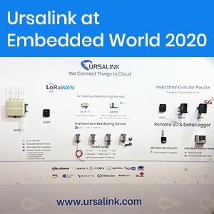 Ursalink Brings State-of-the-Art Technology To Embedded World 2020