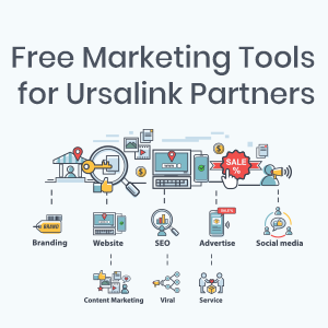 5 FREE Marketing Tools For Ursalink Partners To Boost Sales And Engagement