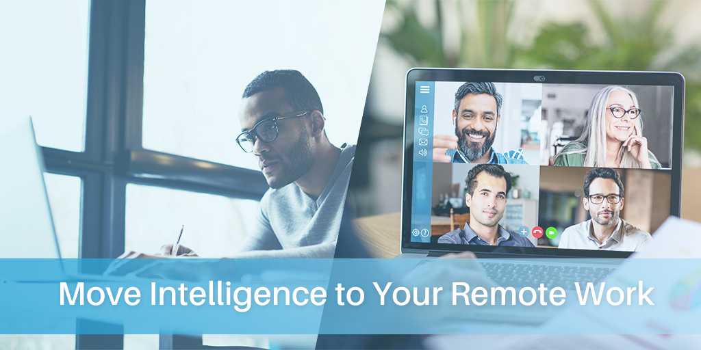 move-intelligence-to-your-remote-work