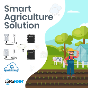 Ursalink Offers A LoRaWAN® Solution to Create Smart Agriculture